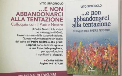 (E NON ABBANDONARCI ALLA TENTAZIONE) Vito Spagnolo