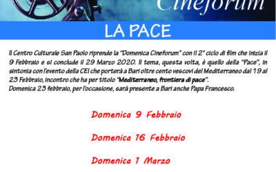 "DOMENICA CINEFORUM ""Pace"""